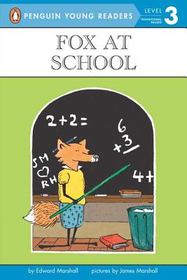 Fox at School By Marshall, Edward/ Marshall, James (ILT)