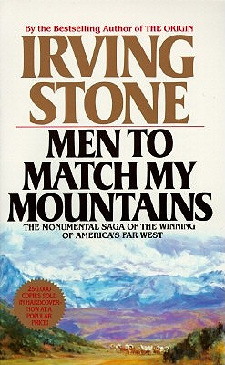 Men to Match My Mountains By Stone, Irving