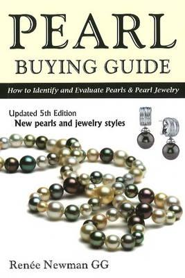 Pearl Buying Guide By Newman, Renee